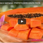 Papaya Gran aliado para bajar de peso (Video)