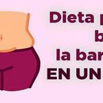 Dieta para bajar la barriga en un dia, con esto reduciras tu barriga en solo un día