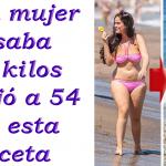 Esta mujer bajo de 74kg a 54kg con ayuda de esta receta casera