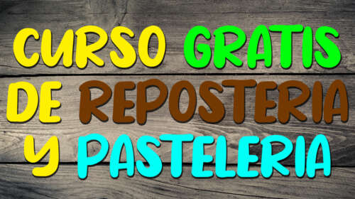 Curso gratuito de Repostería y Pastelería